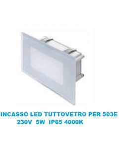 SEGNAPASSO LED 5W INCASSO PER SCATOLA 503 4000K IP66 CORNICE TUTTO VETRO